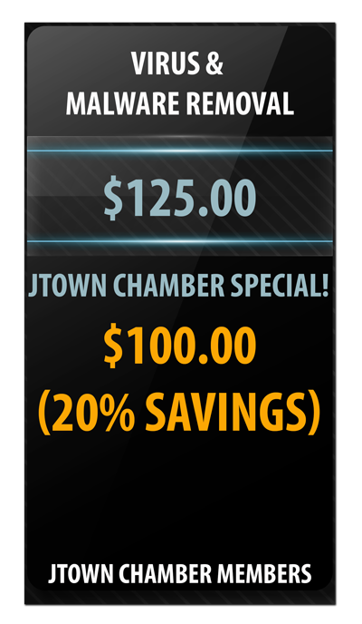 JTown Chamber Members are offered a 20% discount on virus and malware removal by specialized systems integrations